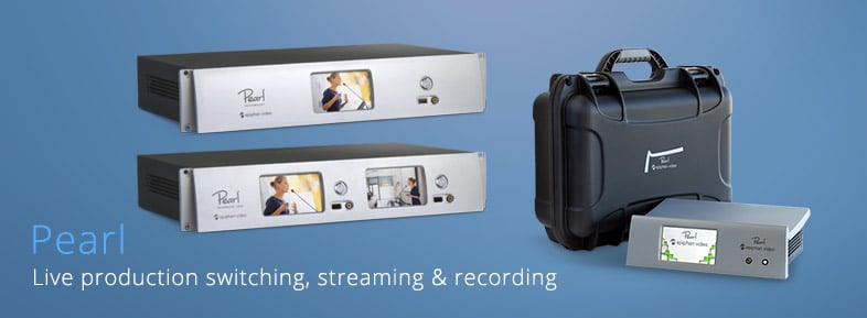 Click here to learn more about Epiphan Pearl - Live production switching, streaming and recording device.