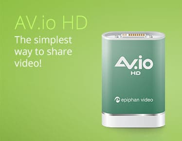 Click to learn more about Epiphan AV.io HD - The simplest way to share video!